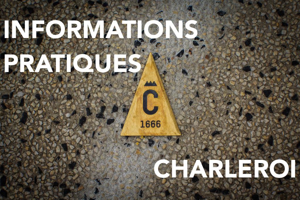 Informations pratiques sur Charleroi